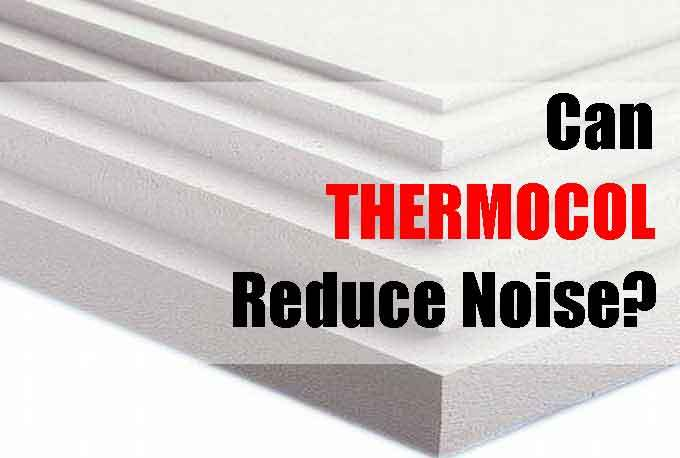 can thermocol reduce noise